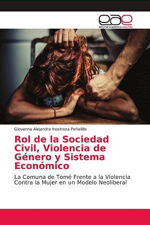 Rol de la Sociedad Civil, Violencia de Género y Sistema Econ