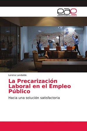 La Precarización Laboral en el Empleo Público
