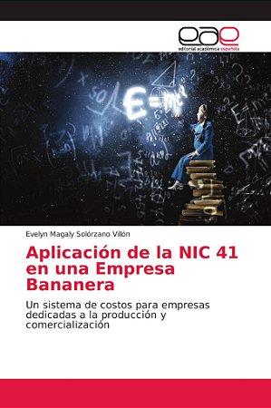 Aplicación de la NIC 41 en una Empresa Bananera