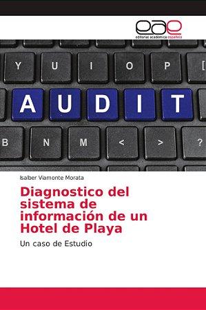 Diagnostico del sistema de información de un Hotel de Playa