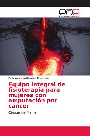 Equipo integral de fisioterapia para mujeres con amputación