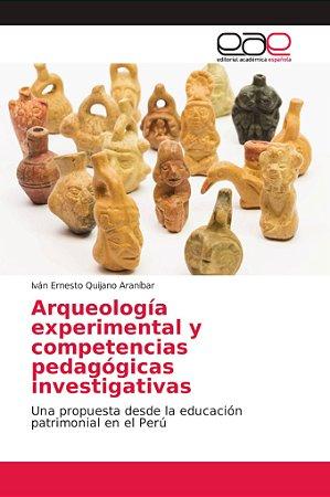 Arqueología experimental y competencias pedagógicas investig
