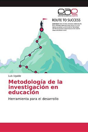 Metodología de la investigación en educación