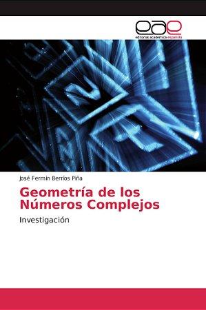 Geometría de los Números Complejos