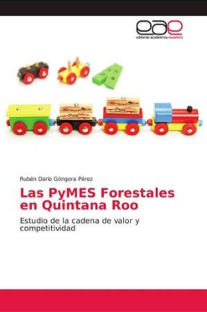 Las PyMES Forestales en Quintana Roo