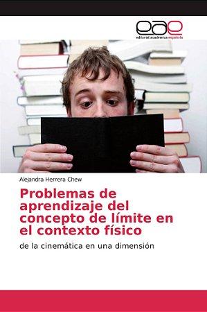 Problemas de aprendizaje del concepto de límite en el contex