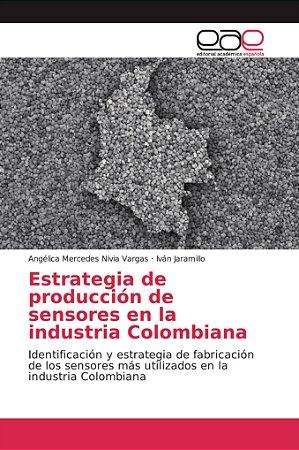 Estrategia de producción de sensores en la industria Colombi