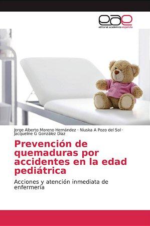 Prevención de quemaduras por accidentes en la edad pediátric