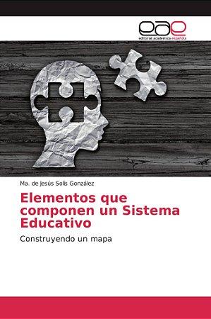 Elementos que componen un Sistema Educativo