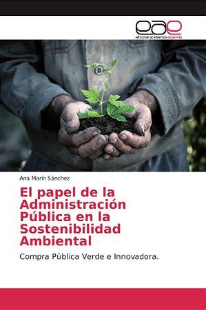 El papel de la Administración Pública en la Sostenibilidad A