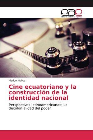 Cine ecuatoriano y la construcción de la identidad nacional