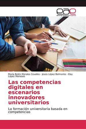 Las competencias digitales en escenarios innovadores univers