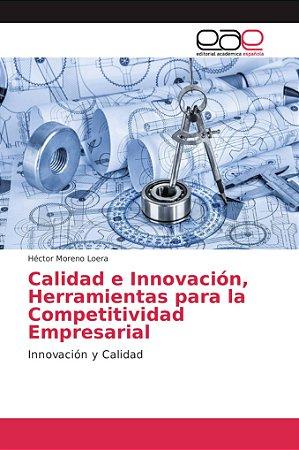 Calidad e Innovación, Herramientas para la Competitividad Em