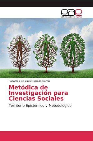 Metódica de Investigación para Ciencias Sociales