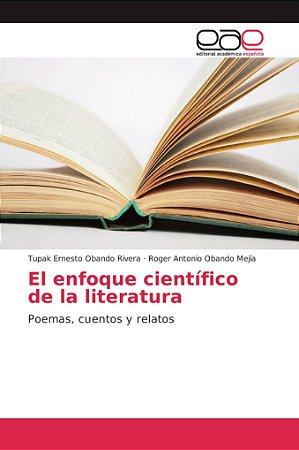 El enfoque científico de la literatura