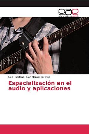 Espacialización en el audio y aplicaciones
