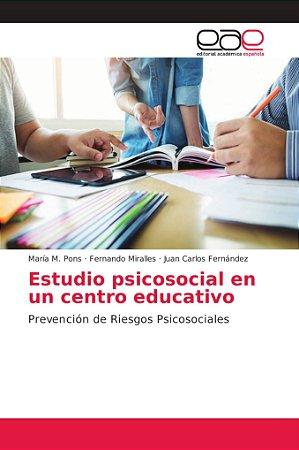 Estudio psicosocial en un centro educativo