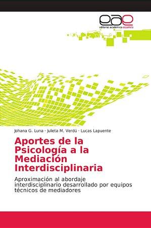 Aportes de la Psicología a la Mediación Interdisciplinaria
