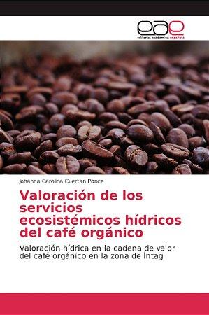 Valoración de los servicios ecosistémicos hídricos del café