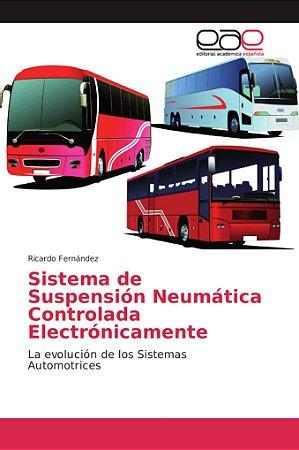 Sistema de Suspensión Neumática Controlada Electrónicamente