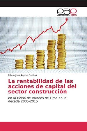 La rentabilidad de las acciones de capital del sector constr