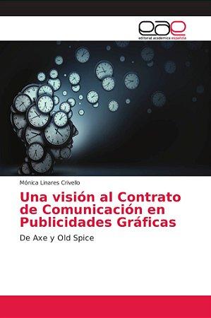 Una visión al Contrato de Comunicación en Publicidades Gráfi