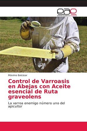 Control de Varroasis en Abejas con Aceite esencial de Ruta g