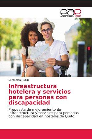 Infraestructura hotelera y servicios para personas con disca