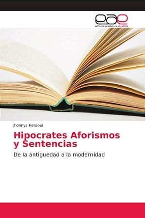Hipocrates Aforismos y Sentencias