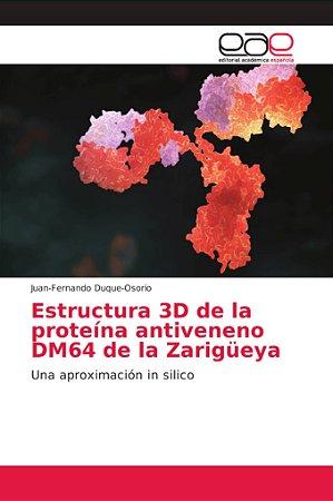 Estructura 3D de la proteína antiveneno DM64 de la Zarigüeya