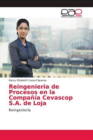 Reingenieria de Procesos en la Compañía Cevascop S.A. de Loj