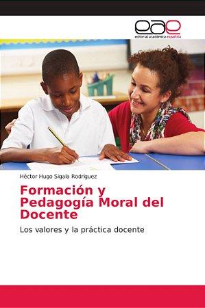 Formación y Pedagogía Moral del Docente