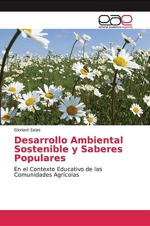 Desarrollo Ambiental Sostenible y Saberes Populares