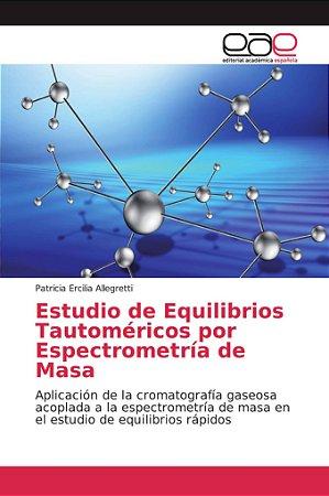 Estudio de Equilibrios Tautoméricos por Espectrometría de Ma