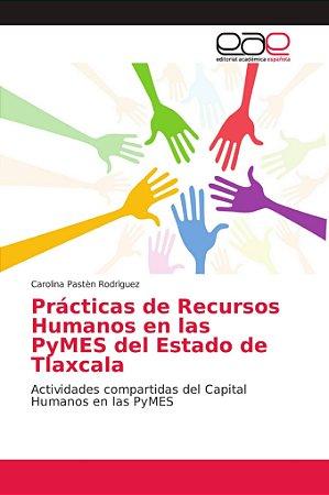 Prácticas de Recursos Humanos en las PyMES del Estado de Tla