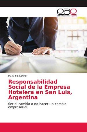 Responsabilidad Social de la Empresa Hotelera en San Luis, A