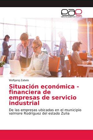 Situación económica - financiera de empresas de servicio ind
