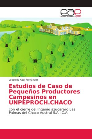 Estudios de Caso de Pequeños Productores Campesinos en UNPEP