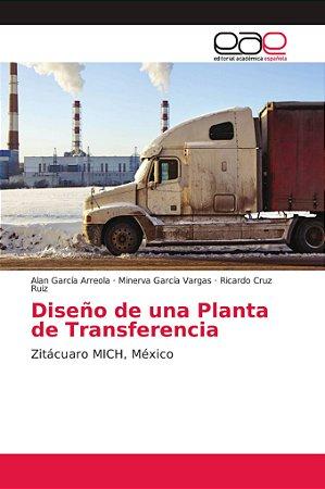 Diseño de una Planta de Transferencia