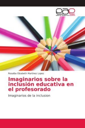 Imaginarios sobre la inclusión educativa en el profesorado
