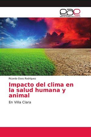 Impacto del clima en la salud humana y animal