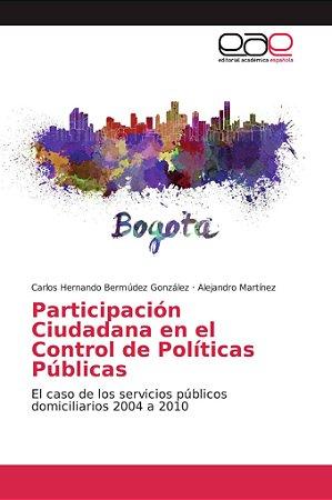 Participación Ciudadana en el Control de Políticas Públicas