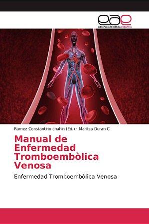Manual de Enfermedad Tromboembòlica Venosa