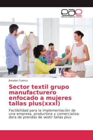 Sector textil grupo manufacturero enfocado a mujeres tallas