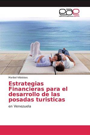 Estrategias Financieras para el desarrollo de las posadas tu