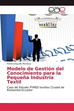 Modelo de Gestión del Conocimiento para la Pequeña Industria