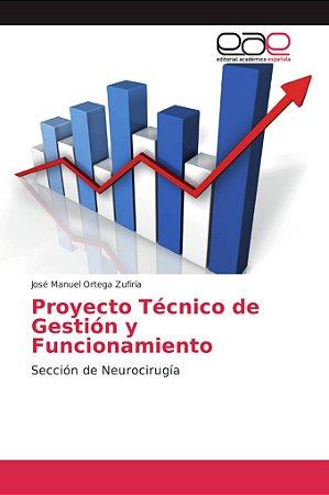 Proyecto Técnico de Gestión y Funcionamiento