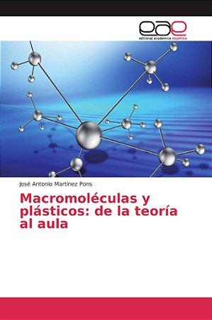 Macromoléculas y plásticos: de la teoría al aula