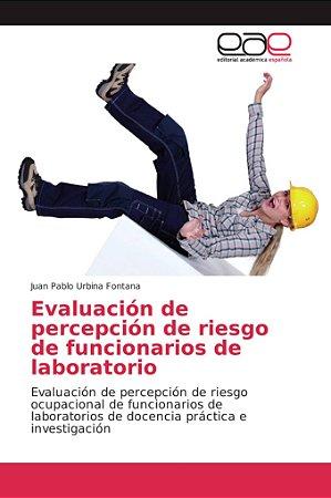 Evaluación de percepción de riesgo de funcionarios de labora