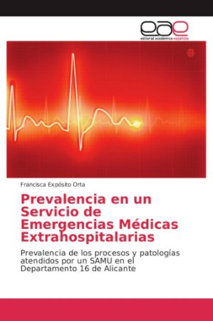 Prevalencia en un Servicio de Emergencias Médicas Extrahospi